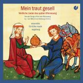 Album artwork for Mein Traut Gesell - Secular songs of the late Minn