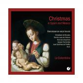 Album artwork for Christmas in Spain & Mexico - Renaissance Vocal Mu