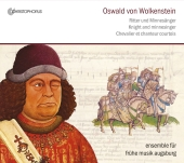 Album artwork for Oswald von Wolkenstein; Knight and Minnesinger