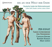 Album artwork for Bis an der Welt ihr Ende - German Reformation Song