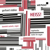 Album artwork for STABLER. HEISS! Works for Organ. Susteck