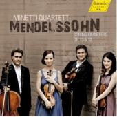 Album artwork for Mendelssohn: String Quartets Ops. 12, 13 / Minetti