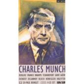 Album artwork for CHARLES MUNCH (1891 - 1968)