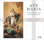 Album artwork for Ave Maria - Marian Songs by German Composers