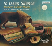 Album artwork for IN DEEP SILENCE: MODERN GUITAR MUSIC