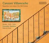 Album artwork for Canzoni Villanesche, Neopolitan Love Songs