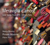 Album artwork for Meraviglia d'amore: Love Songs from 17th Century I