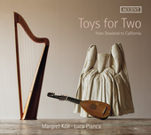Album artwork for Toys for Two: From Dowland to California