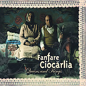 Album artwork for Fanfare Ciocarlia: Queens and Kings