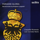 Album artwork for Paradisi Gloria: Sacred Music by Emperor Leopold I