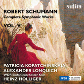 Album artwork for Schumann: Complete Symphonic Works, Vol. 5