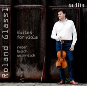 Album artwork for Reger - Busch - Weinreich: Suites for Viola / Glas