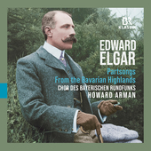 Album artwork for Edward Elgar: Partsongs - From the Bavarian Highla
