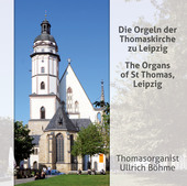 Album artwork for The Organs of St. Thomas, Leipzig