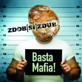 Album artwork for Basta Mafia!. Zdob Si Zdub