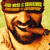 Album artwork for Cigarros Explosivos!. Jaro Milko and the Cubalkani
