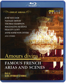 Album artwork for Great Arias: Amours Divins ! - Famous French Arias
