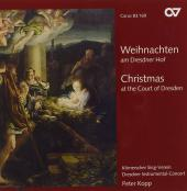 Album artwork for CHRISTMAS AT THE COURT OF DRESDEN