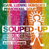 Album artwork for Carl Ludwig Hübsch's Primordia: Souped-up