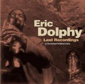 Album artwork for ERIC DOLPHY - LAST RECORDINGS