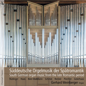 Album artwork for South German Organ Music from the Late Romantic Pe