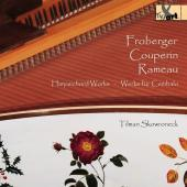 Album artwork for Froberger, Couperin & Rameau: Harpsichord Works