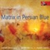 Album artwork for Robert Groslot: Matrix in Persian Blue