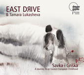 Album artwork for Savka i Griška: A Journey to an Eastern European