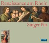Album artwork for RENAISSANCE AM RHEIN: MOTETS / SINGER PUR