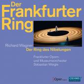 Album artwork for Wagner: Der Ring Des Nigelungen / Frankfurt Opera