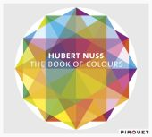 Album artwork for Hubert Nuss: The Book Of Colours