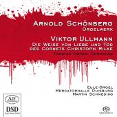 Album artwork for Schoenberg, Ullman: Organ Works / Schmeding