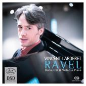 Album artwork for Ravel: Orchestral & Virtuoso Piano / Larderet
