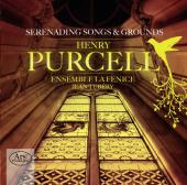 Album artwork for Purcell: Serenading Songs & Grounds