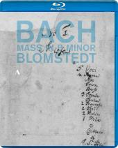 Album artwork for Bach: Mass in B Minor / Blomstedt (blu-ray)