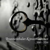 Album artwork for Brunnenthaler Konzertsommer 2015 & 2016