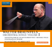 Album artwork for Braunfels: Orchestral Songs, Vol. 1