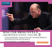 Album artwork for Braunfels: Orchestral Songs, Vol. 2