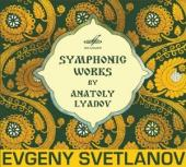 Album artwork for Lyadov: Symphonic Works