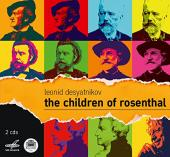 Album artwork for Desyatnikov: CHILDREN OF ROSENTHAL
