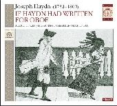 Album artwork for If Haydn Had Written For Oboe, Vol.1