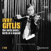 Album artwork for Ivry Gitlis - The Early years, Birth of a Legend