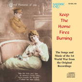 Album artwork for KEEP THE HOME FIRES BURNING - SONGS & MUSIC OF 1ST