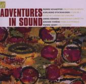 Album artwork for Adventures in Sound: Schaeffer, Stockhausen, Xenak