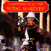 Album artwork for Christmas with the Royal Marines