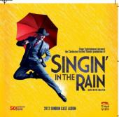 Album artwork for Singin' in the Rain 2012 London Cast