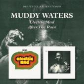 Album artwork for Muddy Waters: Electric Mud/ After the Rain