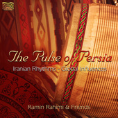 Album artwork for The Pulse of Persia - Ramin Rahimi & Friends