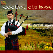 Album artwork for Scotland the Brave: Pipes & Drums of Dan Air Band