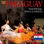Album artwork for Paraguay, Traditional Songs and Dances